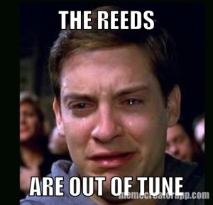 the-reeds-are-out-of-tune